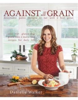 Danielle Walker - Against All Grain