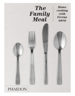 Family Meal - Home cooking with Ferran Adria