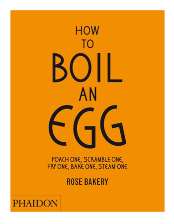 Rose Carrarini - How to Boil an Egg
